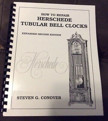 How To Repair Herschede Tubular Bell Clocks by Steven G. Conover