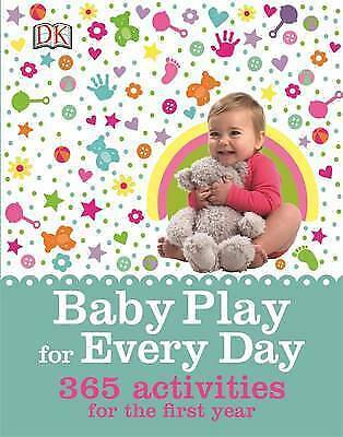 Baby Play for Every Day by DK (Hardback, 2015)