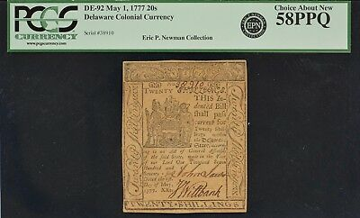 Delaware Colonial Currency DE-92 May 1,1777 20s PCGS CAN 58 PPQ Ex Newman