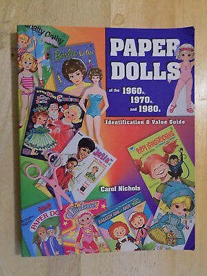 2005 Paper Dolls of the 1960's 1970's 1980's ID and Price Guide
