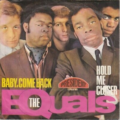 Single 7''  The Equals - Baby, Come Back  - President 19456 AT - 1967