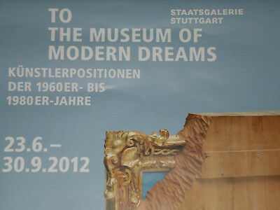 TO THE MUSEUM OF MODERN DREAMS PLAKAT Poster Ausstellung 1960 1980 Stuttgart art