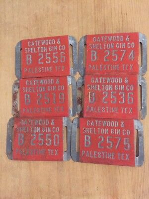 LOT Of 6 SHELTON & GATEWOOD GIN OLD METAL COTTON GIN BALE TAG PALESTINE TEXAS