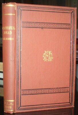 RARE, 1908, 1st Ed, THE GRATEFUL DEAD, THE HISTORY OF A FOLK STORY, FOLK LORE