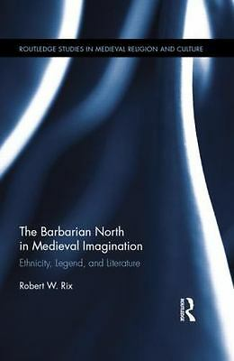 The Barbarian North In Medieval Ima  (UK IMPORT)  BOOKH NEW