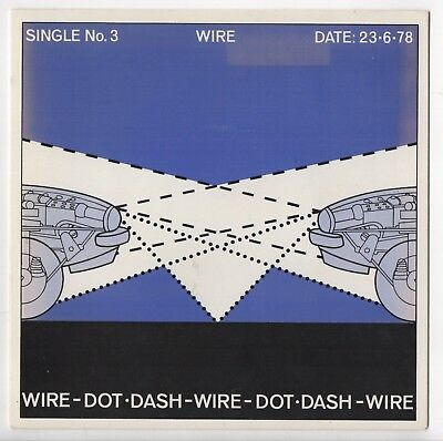 "Wire - Dot Dash B/W Options R Harvest UK HAR 5161 1978 Factory Sample 7"" Single"