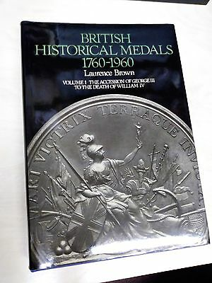British Historical Medals 1760-1960 Vol. 1 Accession of George III to William IV
