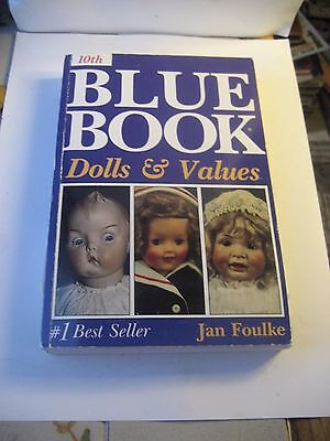 Blue Book Dolls And Values Price Guide/reference Book By Jan Foulke