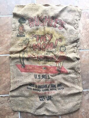 Vintage Potato Burlap Bag Sack Bushees Graphic 100 LBS Hey Mom Mn Minn