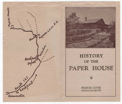 Early Illustrated Brochure With Map, HISTORY OF THE PAPER HOUSE, Pigeon Cove, MA