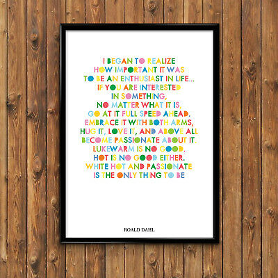Roald Dahl Quote Began To Realize How Important... Poster Print Kids Wall Art