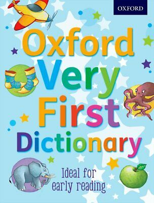 Oxford Very First Dictionary by Clare Kirtley, Oxford Dictionaries