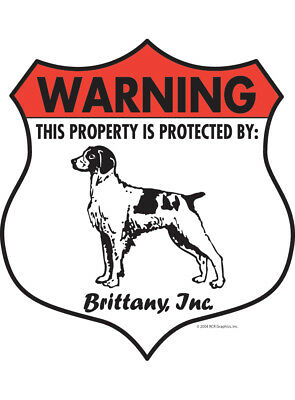"Warning! Brittany - Property Protected Aluminum Dog Sign - 7"" x 8"" (Badge)"