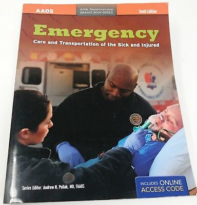 EMERGENCY CARE Transportation Of The Sick And Injured 10th Edition EMT BOOK