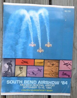 South Bend Airshow '84 Program South Bend, IN 1984, Michiana Regional Airport