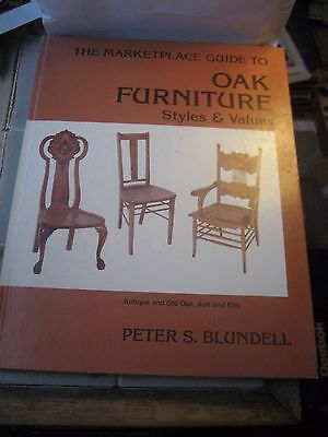 The Marketplace Guide To Oak Furniture Reference Book By Peter S. Blundell