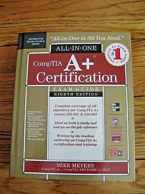 All-In-One: CompTIA A+ Certification All-in-One Exam Guide By Mike Meyers