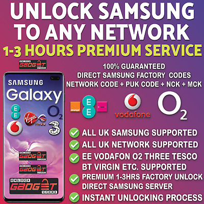 SAMSUNG UNLOCK CODE S10 S9 S8 S7 S6 Edge Note Plus EE O2 Tesco Vodafone 3 UK