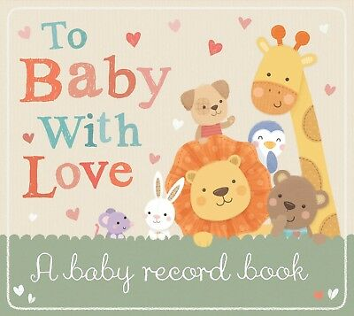 To Baby With Love A First Year Diary Record Book Capture Gift Photo Album Memory