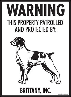 "Warning! Brittany - Property Protected Aluminum Dog Sign - 9"" x 12"""