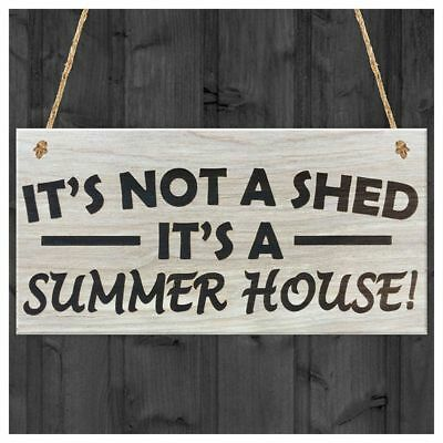 It's Not A Shed, It's A Summer House Novelty Garden Sign Wooden Plaque Gift X2T5