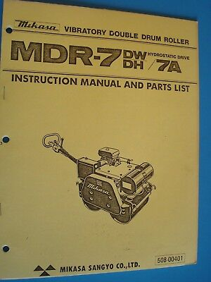Mikasa Vibratory Double Drum Roller MDR-7DW/DH Instruction Manual and Parts List