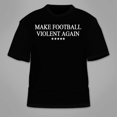 Make Football Violent Again T-Shirt. Sendejo Rules NFL Trump Great Funny Jersey