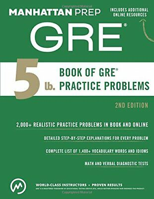 Manhattan Prep GRE Strategy Guides: The 5 Lb. Book of GRE® Practice Problems Vol
