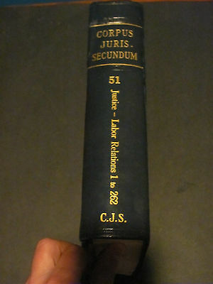 Corpus Juris Secundum Law Book #51 Justice Labor Relations 1 to 262