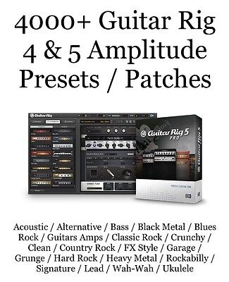 4000+ Guitar Rig 4 & 5 Amplitude Presets / Patches / Native Instruments / Sample