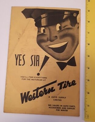 """Rare Canadian """"western Tire And Auto Supply Supplemental Catalogue - Yes Sir ! """""""