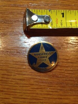 Roosevelt Garner Club Pin Ohio Metal 1930's Pinback Presidential Political