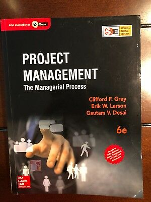 Project Management: The Managerial Process (6th Edition) Gray, Larson, Desai