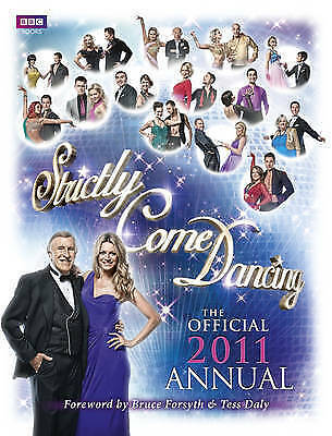 """AS NEW"" , Strictly Come Dancing: The Official 2011 Annual, Hardcover Book"