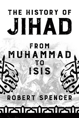 The History of Jihad: From Muhammad to ISIS Hardcover
