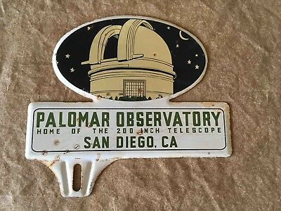 Vintage Palomar Observatory Souvenir Advertising License Plate Topper San Diego