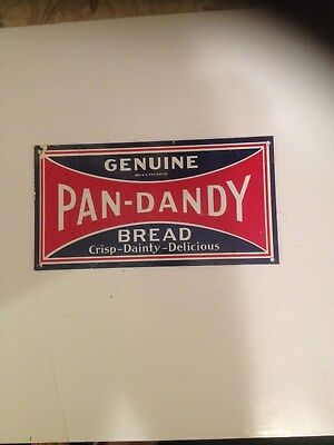 Pan-Dandy Bread Crisp Dainty Delicious Tin Metal Advertising Sign