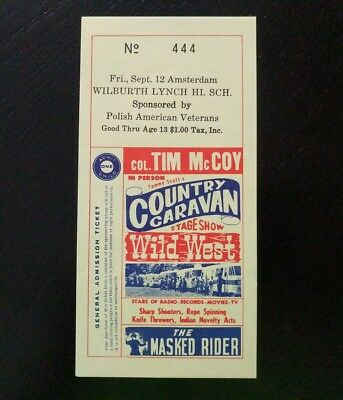 Col Tim McCoy Country Caravan Wild West Show Admission Ticket