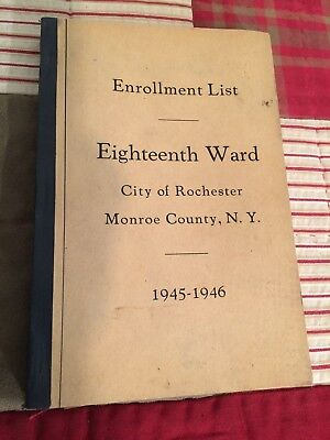 Rochester NY Political Election Enrollment Lists Monroe Co. NY Party Lists Book