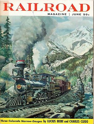 RAILROAD Magazine-June 1958-3 Colorado Narrow Gauge-Lucius Beebe & Charles Clegg