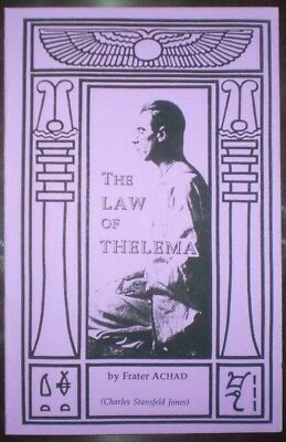 THE LAW OF THELEMA, by FRATER ACAHD, OCCULT, ALEISTER CROWLEY RELATED, OTO