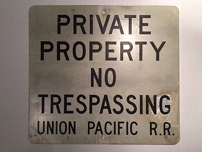 Union Pacific Sign Railroad No Trespassing Metal Sign Graffiti Train