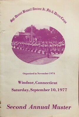 Fife & Drum Muster Book Windsor, Connecticut 1977 Sgt Daniel Bissell
