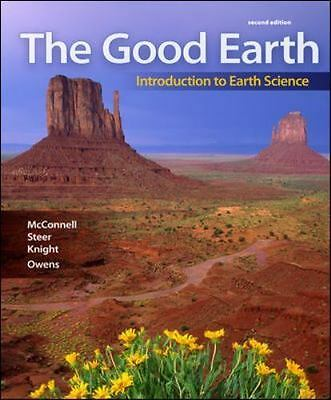The Good Earth : Introduction to Earth Science by David McConnell (2009,...