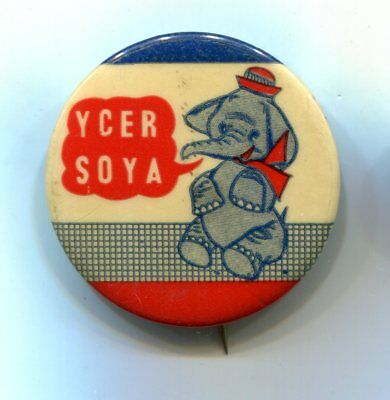 Eisenhower YCER SOYA, You Can't Elect Republicans Sitting on Your Ass