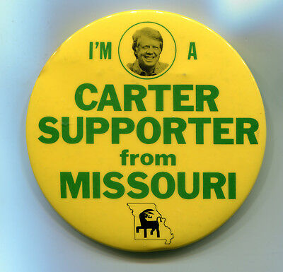 I'm a Carter Supporter from Missouri Pin Button