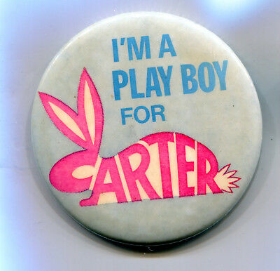 I'm a Play Boy, Playboy for Carter Pin Button