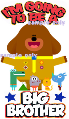 I'm going to be a big brother Hey Duggee Iron on Transfer 14x9cms -Craft Tshirt