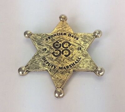 Vintage Frontier Days Deputy  Marshall Old West Western 6 Point Star Badge  1981