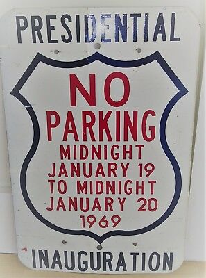 1969 Presidential Inauguration Metal No Parking Sign